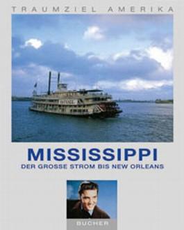 Mississippi, Der große Strom bis New Orleans