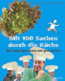 Mit 100 Sachen durch die Küche
