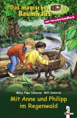 Das magische Baumhaus - Mit Anne und Philipp im Regenwald