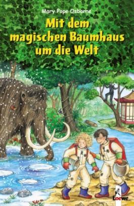 Mit dem magischen Baumhaus um die Welt