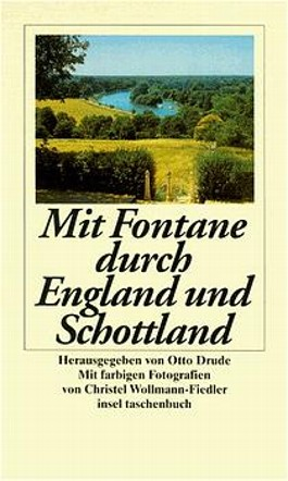Mit Fontane durch England und Schottland