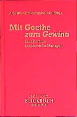 Mit Goethe zum Gewinn