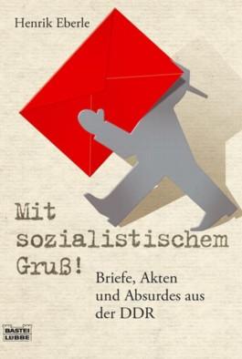 Mit sozialistischem Gruß!