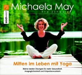 Mitten im Leben mit Yoga