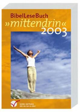 mittendrin Bibellese-Buch 2009
