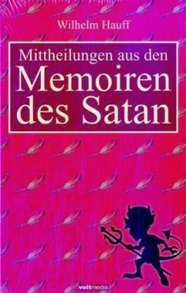 Mittheilungen aus den Memoiren des Satans