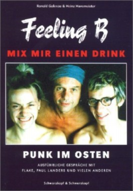 Mix mir einen Drink – Feeling B