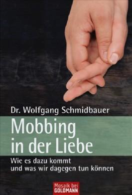 Mobbing in der Liebe