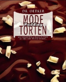 Mode-Pudding-Torten