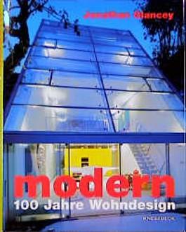 Modern - 100 Jahre Wohndesign