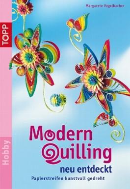 Modern Quilling neu entdeckt