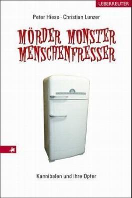 Mörder, Monster, Menschenfresser