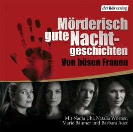 Mörderisch gute Nachgeschichten von bösen Frauen