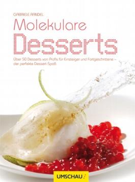 Molekulare Desserts