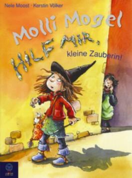 Molli Mogel - Hilf mir, kleine Zauberin!