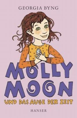 Molly Moon und das Auge der Zeit