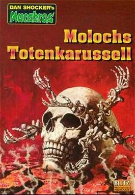 Molochs Totenkarussell