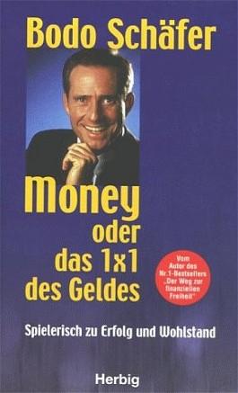 Money oder Das 1x1 des Geldes