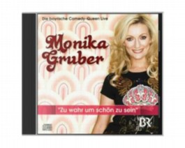 Monika Gruber Live 2010, Zu wahr um schön zu sein, 1 Audio-CD