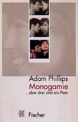 Monogamie, aber drei sind ein Paar