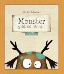 Monster gibt es nicht...
