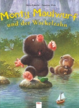 Monty Maulwurf und Wackelzahn