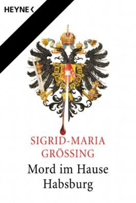 Mord im Hause Habsburg