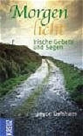 Morgenlicht - Irische Degen und Gebete