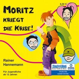 Moritz kriegt die Krise