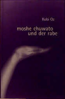 Mosche Chuwato und der Rabe