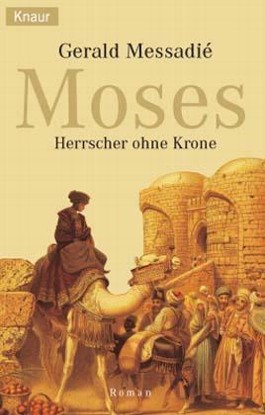 Moses, Herrscher ohne Krone
