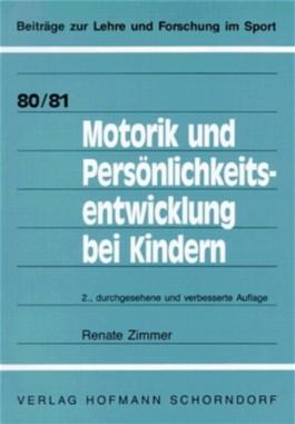 Motorik und Persönlichkeitsentwicklung bei Kindern