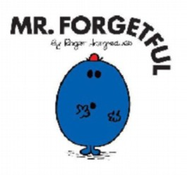 Mr. Forgetful