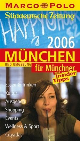 München und Umgebung für Münchner 2006