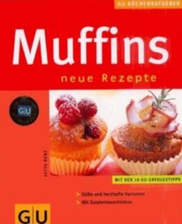 Muffins, neue Rezepte!