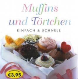 Muffins und Törtchen - einfach & schnell