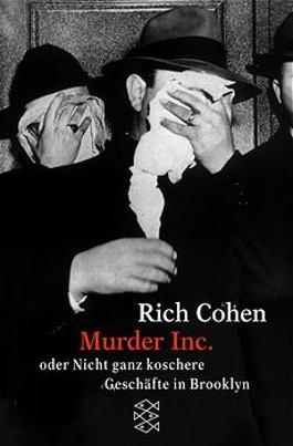 Murder Inc. oder Nicht ganz koschere Geschäfte in Brooklyn