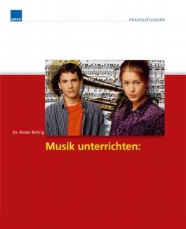 Musik unterrichten: Songwriting, Videodreh, Backstage - die Wise Guys, m. CD-ROM