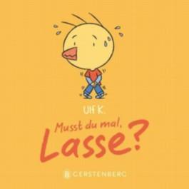Musst du mal, Lasse?