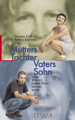 Mutters Tochter, Vaters Sohn
