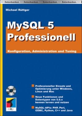 MySQL 5 Professionell