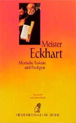 Mystische Traktate und Predigten. (Diederichs Gelbe Reihe (Reihenkürzel: DIGE), (TBA-Kürzel: 0046))