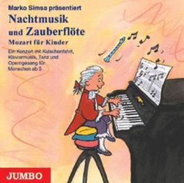 Nachtmusik und Zauberflöte, Mozart für Kinder