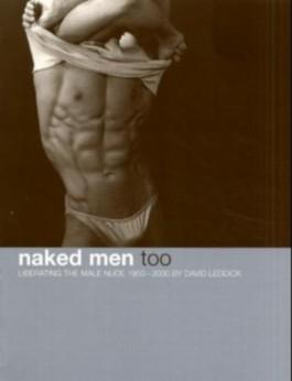 Naked Men too