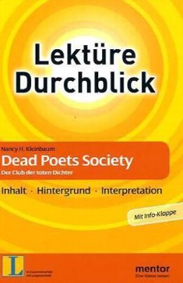 Nancy H. Kleinbaum: Dead Poets Society. Der Club der toten Dichter