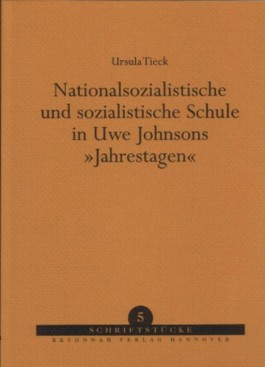 Nationalsozialistische und sozialistische Schule in Uwe Johnsons Jahrestagen
