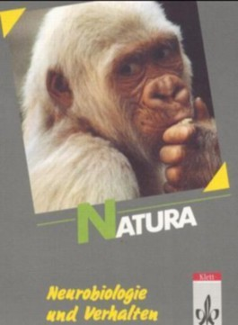 Natura - Biologie für Gymnasien - Gesamtausgabe / 11.-13. Schuljahr / Themenheft: Neurobiologie und Verhalten