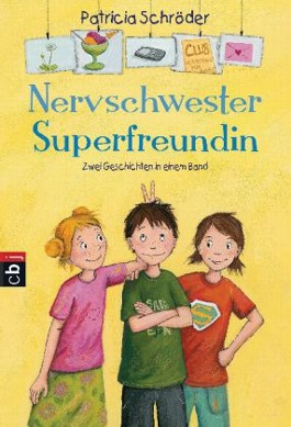 Nervschwester - Superfreundin