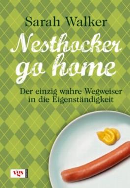 Nesthocker go home