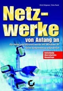 Netzwerke mit Windows XP von Anfang an